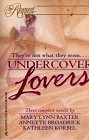 Undercover Lovers (Anthology)