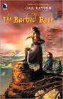 Barbed Rose, The
