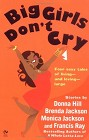 Big Girls Don't Cry (Anthology)