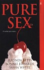 Pure Sex (Anthology)