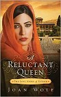Reluctant Queen, A