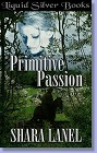 Primitive Passion (ebook)