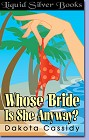 Whose Bride Is She Anyway? (ebook)