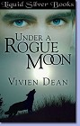 Under A Rogue Moon (ebook)