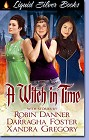 Witch In Time, A (Anthology--ebook)