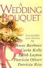 Wedding Bouquet, A (Anthology)