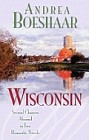 Wisconsin: The Haven of Rest<br>and<br>September Sonata