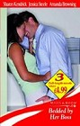 Bedded By Her Boss (UK- Anthology)
