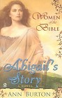 Women of the Bible: Abigail's Story