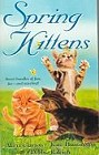 Spring Kittens (Anthology)