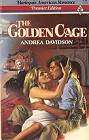 Golden Cage, The