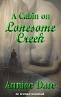 Cabin on Lonesome Creek, A (ebook)