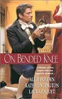 On Bended Knee (Anthology)