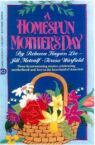 Homespun Mother's Day, A (Anthology)