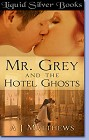 Mr. Grey And The Hotel Ghosts (ebook)