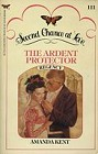 Ardent Protector, The