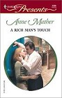 Rich Man's Touch, A