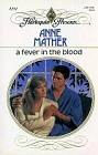 Fever in the Blood, A