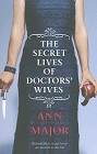 Secret Lives Of Doctors' Wives, The