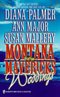Montana Mavericks: Weddings (Anthology)