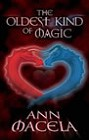 Oldest Kind of Magic, The