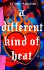 Different Kind of Heat, A