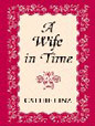 Wife in Time, A