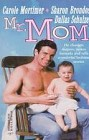 Mr. Mom (Anthology)