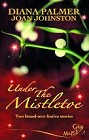 Under the Mistletoe (UK-Anthology)