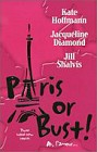 Paris or Bust! (Anthology)