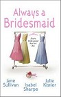 Always a Bridesmaid (Anthology)