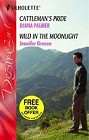 Cattleman's Pride<br>and<br>Wild in the Moonlight (UK-Anthology)