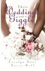 Three Weddings and a Giggle (Anthology)