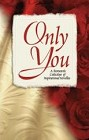 Only You (Anthology)
