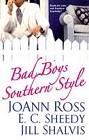 Bad Boys Southern Style (Anthology)