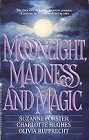 Moonlight, Madness and Magic (Anthology)