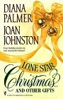 Lone Star Christmas ... and Other Gifts (Anthology)