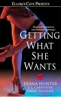 Getting What She Wants (Anthology)