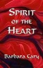 Spirit of the Heart