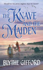 Knave and The Maiden, The
