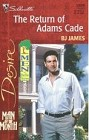 Return of Adams Cade, The
