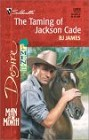 Taming of Jackson Cade, The