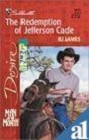 Redemption of Jefferson Cade, The