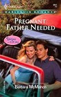 Pregnant: Father Needed