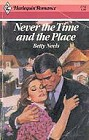 Never the Time and the Place