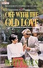 Off With the Old Love (UK)