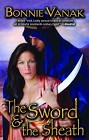 Sword & the Sheath, The