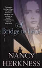 Bridge to Love, A