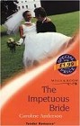 Impetuous Bride, The (UK)