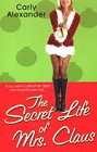 Secret Life of Mrs. Claus, The